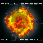 """Paul Speer says """"Ax Inferno"""" may be his last CD as the majority of his sales have moved to digital downloads."""