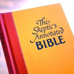 """""""The Skeptics Annotated Bible,"""" by Steve Wells."""