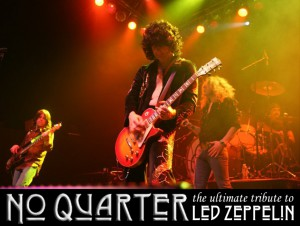 Friday night's concert will feature The Led Zeppelin Experience played by No Quarter, a Led Zeppelin tribute band.