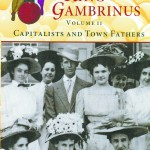 """Vol. II of """"The Disciples of King Gambrinus"""" tells the tales of Idaho's successful beer brewers."""