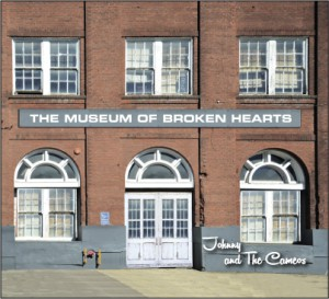 "Johnny and the Cameos' ""The Museum of Broken Hearts"" was released in December."