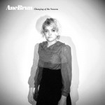 360 Ane Brun - Changing of the s