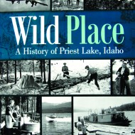 New book details history of Idaho's remote Priest Lake