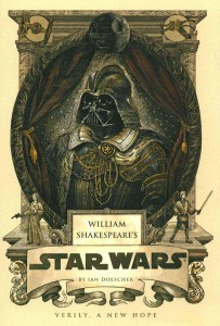 "Cover for ""William Shakespeare's Star Wars: Verily, A New Hope."""