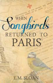 WhenSongbirdsReturntoParis