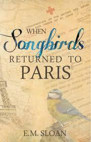 WhenSongbirdsReturntoParis