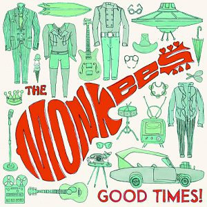 360 Good Times! The Monkees