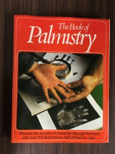 What you didn't know is that palmistry is a thing -- it's totally a thing -- and you can tell because there's a book about it.