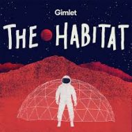 Space exploration meets reality TV in 'The Habitat' podcast